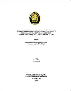 Strategi Kebijakan Pengelolaan Mangrove Berkelanjutan Di Wilayah Pesisir Kabupaten Tanjung Jabung Timur Jambi Diponegoro University Institutional Repository Undip Ir